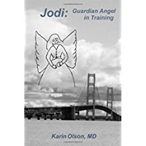 Jodi: Guardian Angel in Training