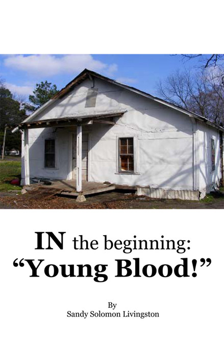 In The Beginning: Young Blood