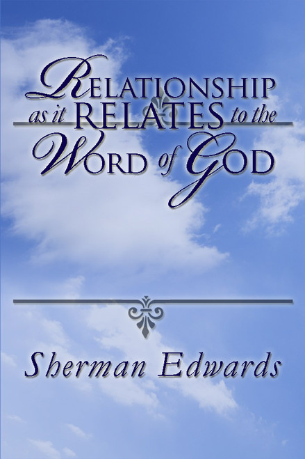 Relationship as It Relates to the Word of God