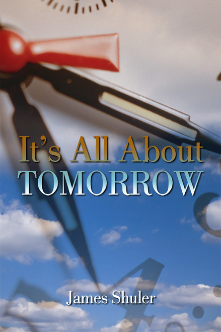 It's All About Tomorrow