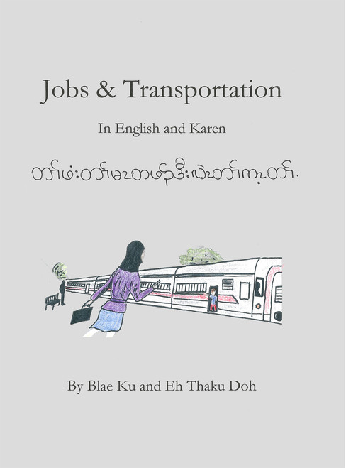 Jobs and Transportation: In Karen and English