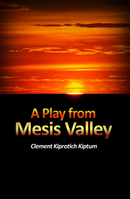 A Play from Mesis Valley
