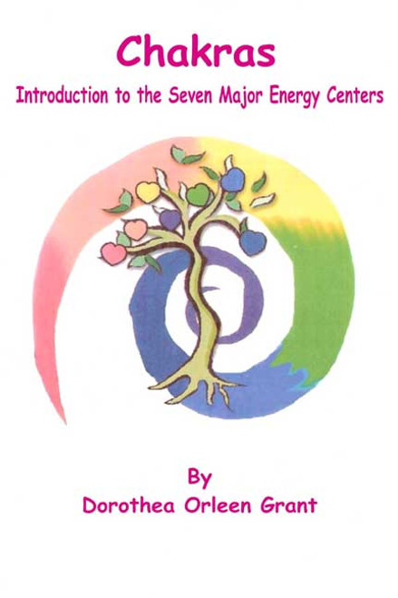 Chakras: Introduction to the Seven Major Energy Centers