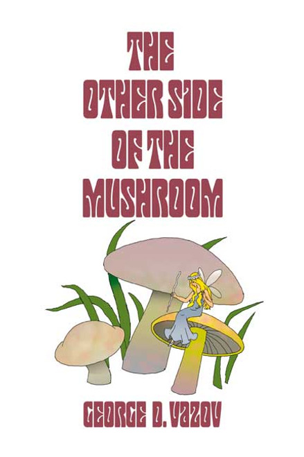 The Other Side of the Mushroom