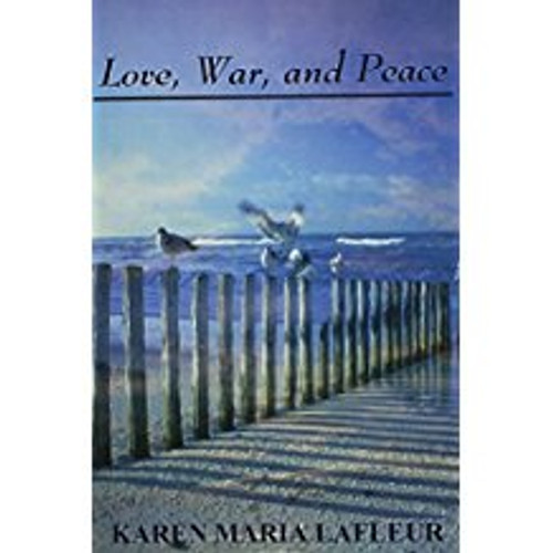Love, War, and Peace