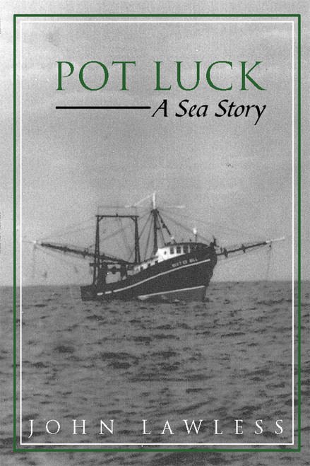 Pot Luck: A Sea Story