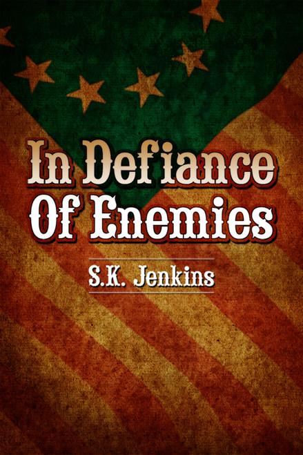 In Defiance of Enemies