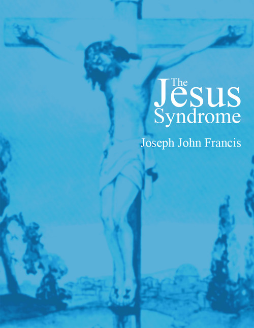 The Jesus Syndrome