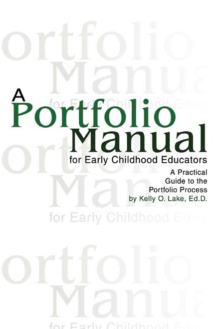 A Portfolio Manual for Early Childhood Educators:A Practical Guide to the Portfolio Process