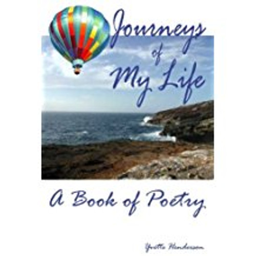 Journeys of My Life: A Book of Poetry