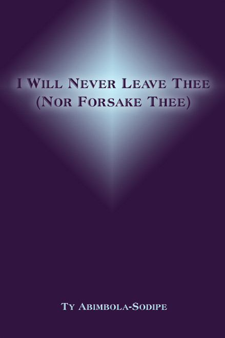 I Will Never Leave Thee (Nor Forsake Thee)