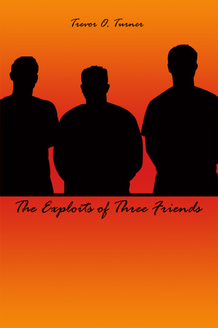 The Exploits of Three Friends