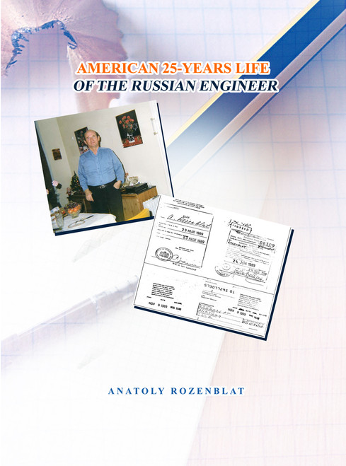 American 25-Years Life of the Russian Engineer