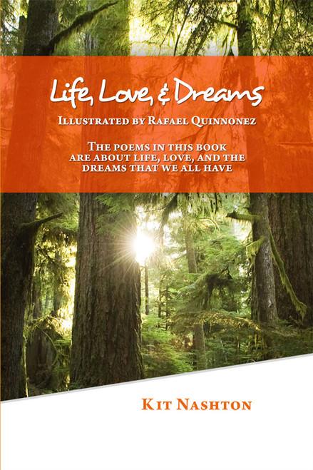 Life, Love, and Dreams