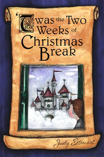 'Twas the Two Weeks of Christmas Break