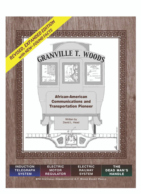 Granville T. Woods: African American Communication and Transportation Pioneer