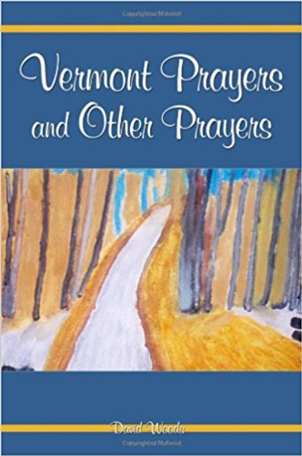 Vermont Prayers and Other Prayers