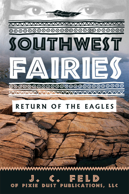 SOUTHWEST FAIRIES: RETURN OF THE EAGLES