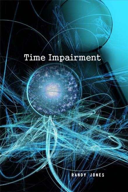 Time Impairment
