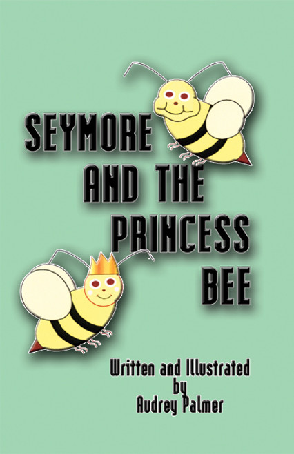 Seymore and the Princess Bee