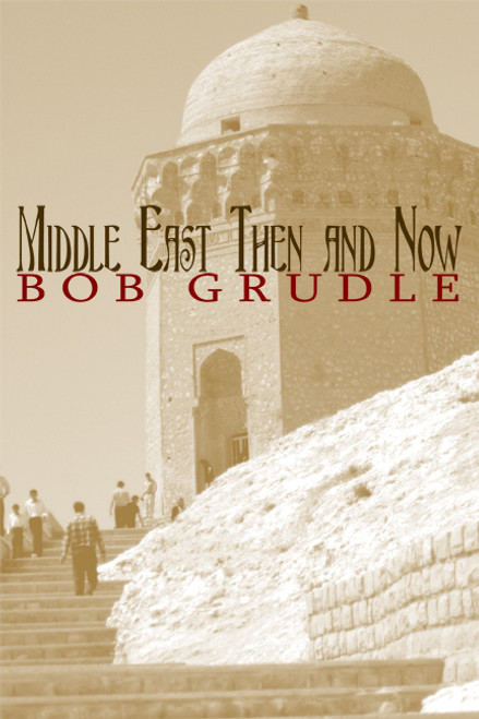 Middle East Then and Now