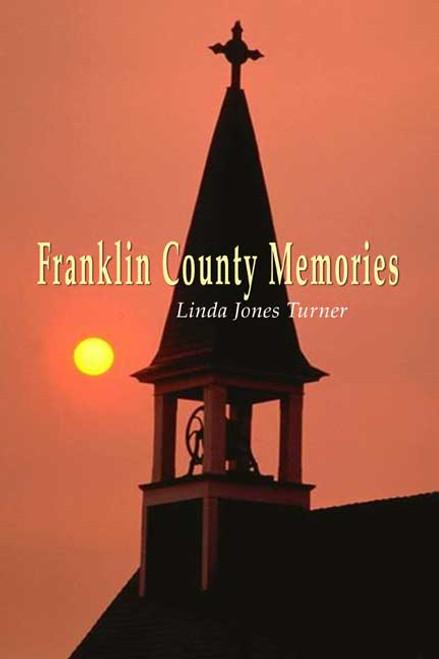 Franklin County Memories