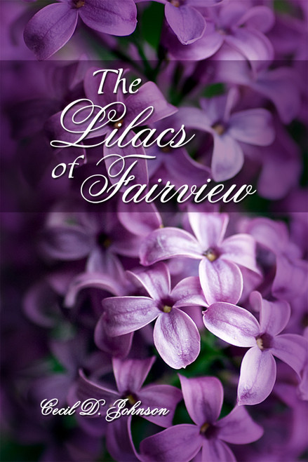 The Lilacs of Fairview