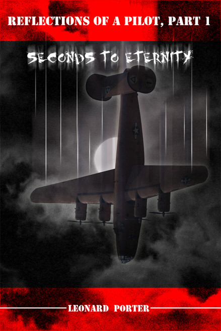 Reflections of a Pilot, Part 1: Seconds to Eternity