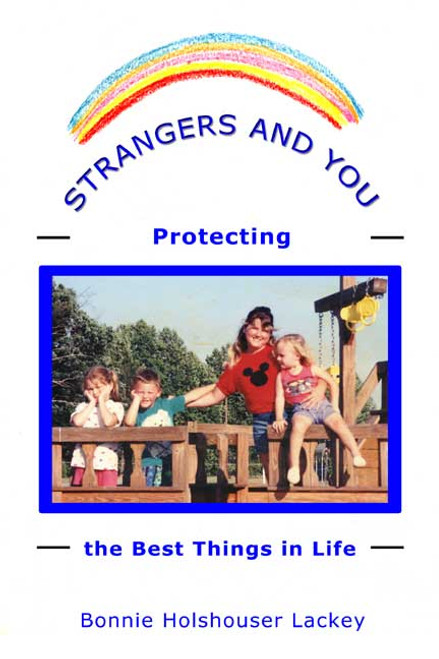Strangers and You: Protecting the Best Things in Life
