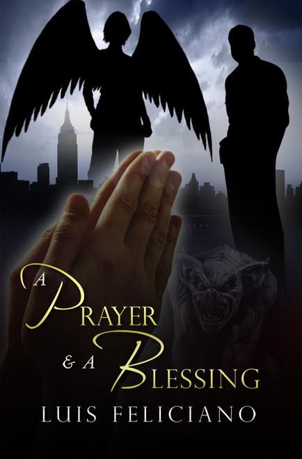A Prayer & A Blessing