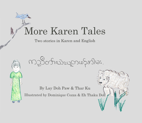 More Karen Tales: Two stories in Karen and English