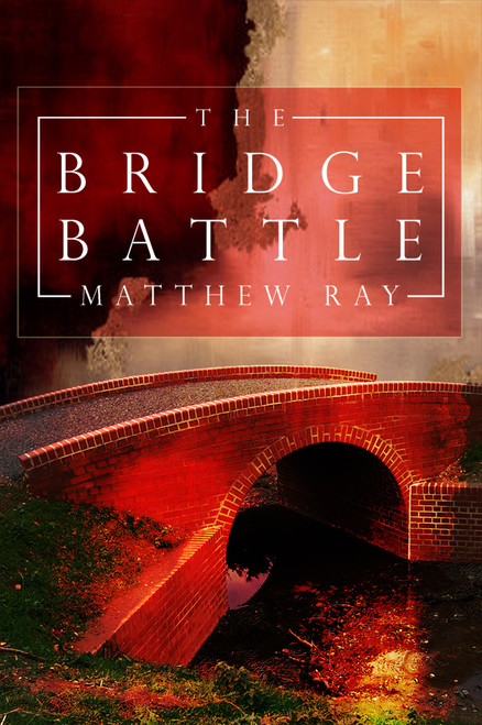 The Bridge Battle
