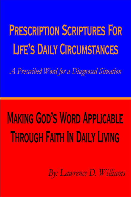 Prescription Scriptures for Life's Daily Circumstances