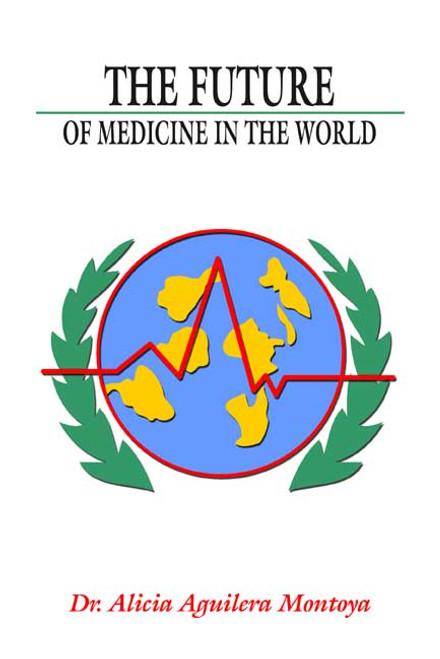The Future of Medicine in the World