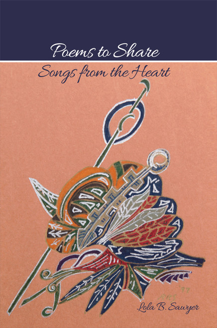 Poems to Share: Songs from the Heart