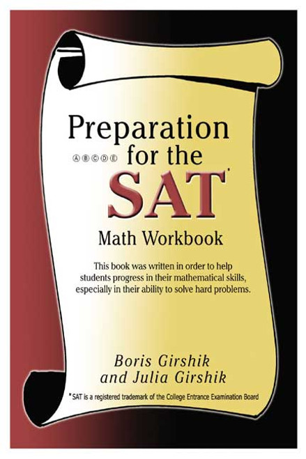 Preparation for the SAT: Math Workbook