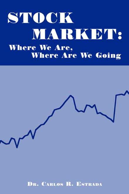 Stock Market: Where We Are, Where Are We Going
