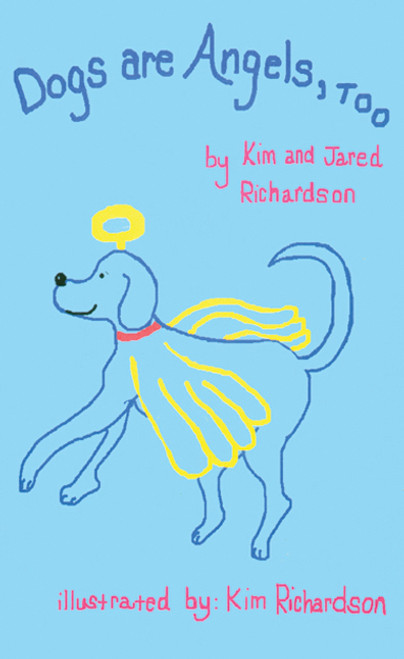 Dogs Are Angels, Too