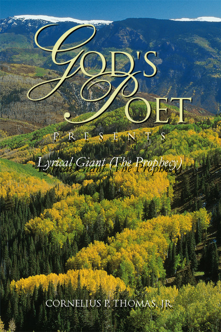 God's Poet Presents: Lyrical Giant (The Prophecy)