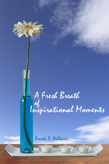 A Fresh Breath of Inspirational Moments