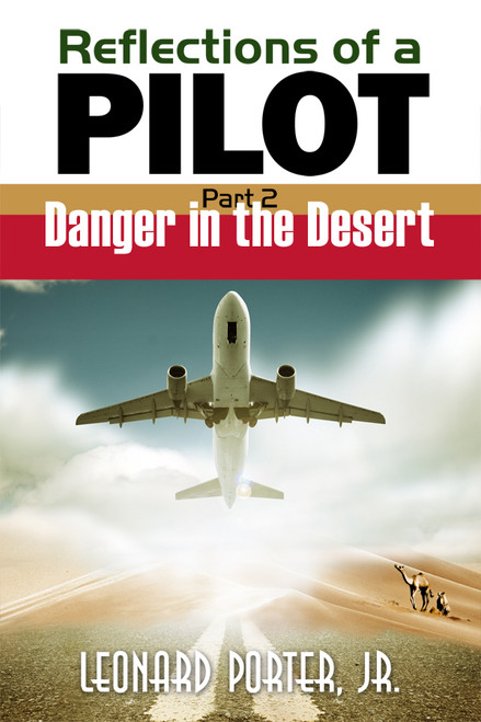 Reflections of a Pilot, Part 2
