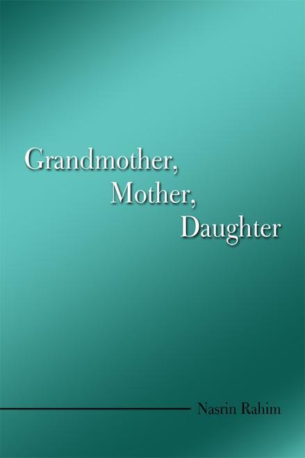 Grandmother, Mother, Daughter