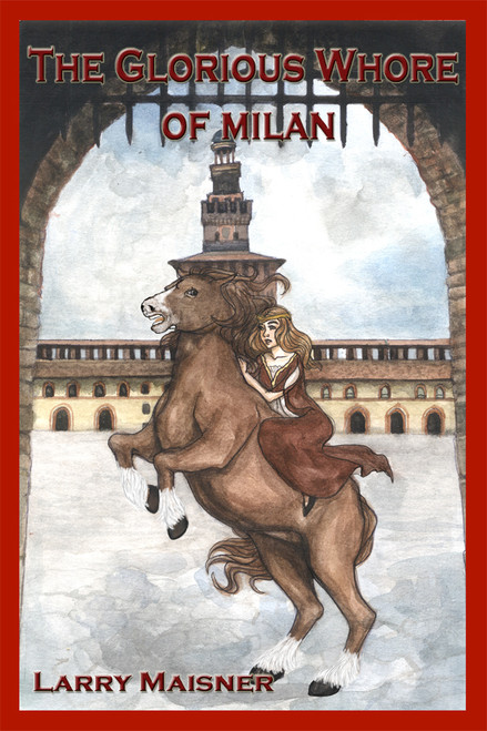 The Glorious Whore of Milan