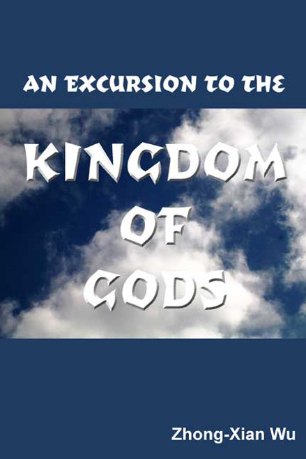 An Excursion to the Kingdom of Gods