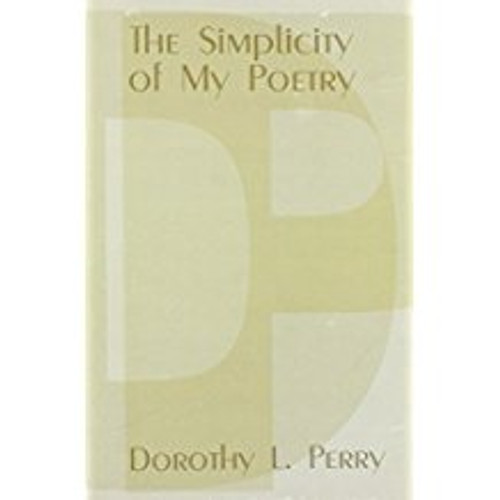 The Simplicity of My Poetry