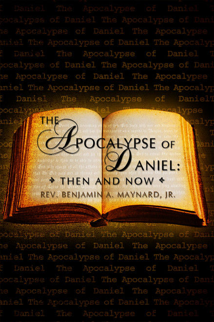 Apocalypse of Daniel: Then and Now