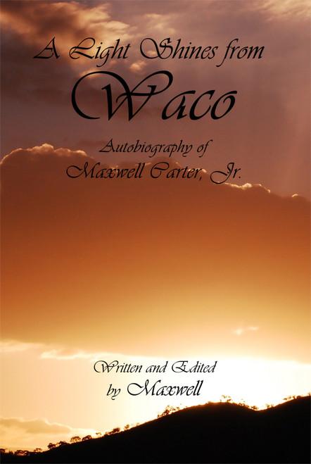 A Light Shines from Waco