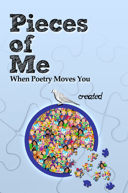 Pieces of Me When Poetry Moves You