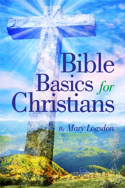 Bible Basics for Christians