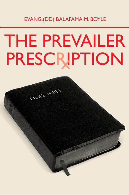 The Prevailer Prescription